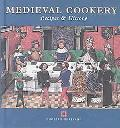 Medieval Cookery Recipes and History