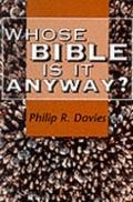 Whose Bible Is It Anyway? - Philip R. Davies - Paperback