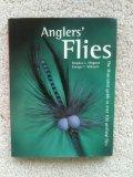 Anglers' Flies: The Illustrated Guide to Over 100 Artificial Flies