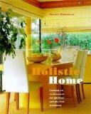 Holistic Home: Creating an Environment for Spiritual and Physical Well-being