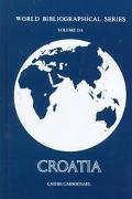 Croatia (World Bibliographical Series, Volume 216)