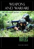 Rifles An Illustrated History Of Their Impact