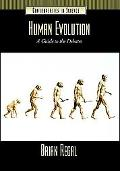 Human Evolution A Guide to the Debates
