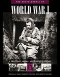 Encyclopedia Of World War I A Political, Social, And Military History