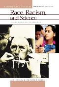 Race, Racism, And Science, Social Impact And Interaction