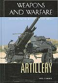 Artillery An Illustrated History Of Its Impact