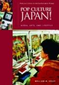Pop Culture Japan! Media, Arts, And Lifestyle