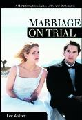 Marriage on Trial A Handbook With Cases, Laws, and Documents