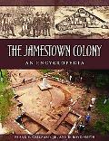 Jamestown Colony A Political, Social, and Cultural History
