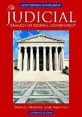 Judicial Branch of Federal Government People, Process, And Politics