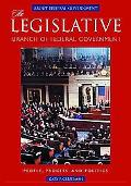 About Federal Government, the Legislative Branch An Encyclopedia of the Executive, Legislati...