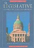 Legislative Branch Of State Government People, Process, And Politics