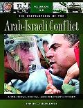 Encyclopedia of the Arab-Israeli Conflict: A Political, Social, and Military History