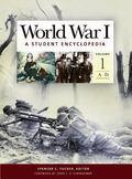 World War I A Student Encyclopedia
