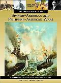The Encyclopedia of the Spanish-American and Philippine-American Wars: A Political, Social, ...