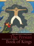 Persian Book of Kings The National Epic of Iran