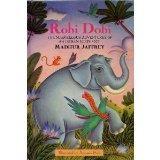 Robi Dobi: The Marvellous Adventures of an Indian Elephant