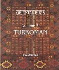 Turkoman: Oriental Rugs, Vol. 5 - Uwe Jourdan - Hardcover - REV