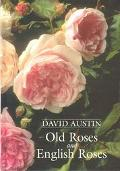Old Roses and English Roses - David Austin - Hardcover