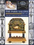 The Paris Salons: 1895-1914, Objets D'Art & Metalware (Art Nouveau Designers at the Paris Sa...