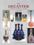 Decanter An Illustrated History of Glass from 1650
