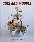 Toys and Models A Sourcebook of Ideas