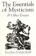 Essentials of Mysticism and Other Essays - Evelyn Underhill - Paperback