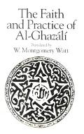 Faith and Practice of Al-Ghazali