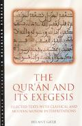 Qur'an and Its Exegesis Selected Texts With Classical and Modern Muslim Interpretations