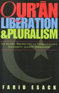 Qur'an Liberation & Pluralism An Islamic Perspective of Interreligious Solidarity Against Op...