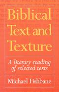 Biblical Text and Texture A Literary Reading of Selected Texts