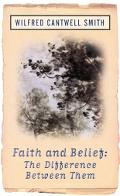 Faith and Belief The Difference Between Them