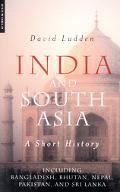 India and South Asia A Short History