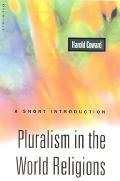 Pluralism in the World Religions A Short Introduction