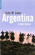 Argentina A Short History