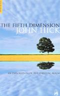 Fifth Dimension An Exploration of the Spiritual Realm