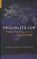 Inequality.com Power, Poverty and the Digital Divide