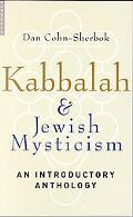 Kabbalah And Jewish Mysticism An Introductory Anthology