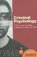 Criminal Psychology A Beginner's Guide
