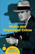 Mafia and Organized Crime A Beginner's Guide
