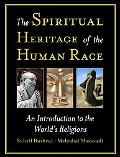 SPIRITUAL HERITAGE OF THE HUMAN RACE: AN INTRODUCT