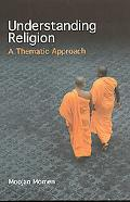 UNDERSTANDING RELIGION: A THEMATIC APPROANOP