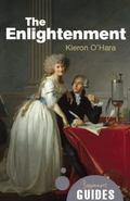 The Enlightenment: A Beginner's Guide (Beginner's Guides)