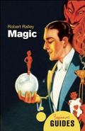 Magic: A Beginner's Guide (Oneworld Beginner's Guides)