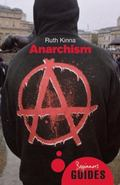 Anarchism: Beginner's Guide (Beginner's Guides (Oneworld))