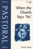 When the Church Says 'no' (Pastoral)