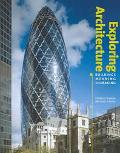 Exploring Architecture Buildings, Meaning, And Making