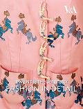 Twentieth-Century Fashion in Detail (V & A Fashion in Details)
