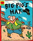 Big Pig's Hat (Orchard Paperbacks)