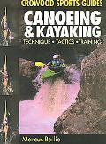Canoeing & Kayaking Techniques, Tactics, Training